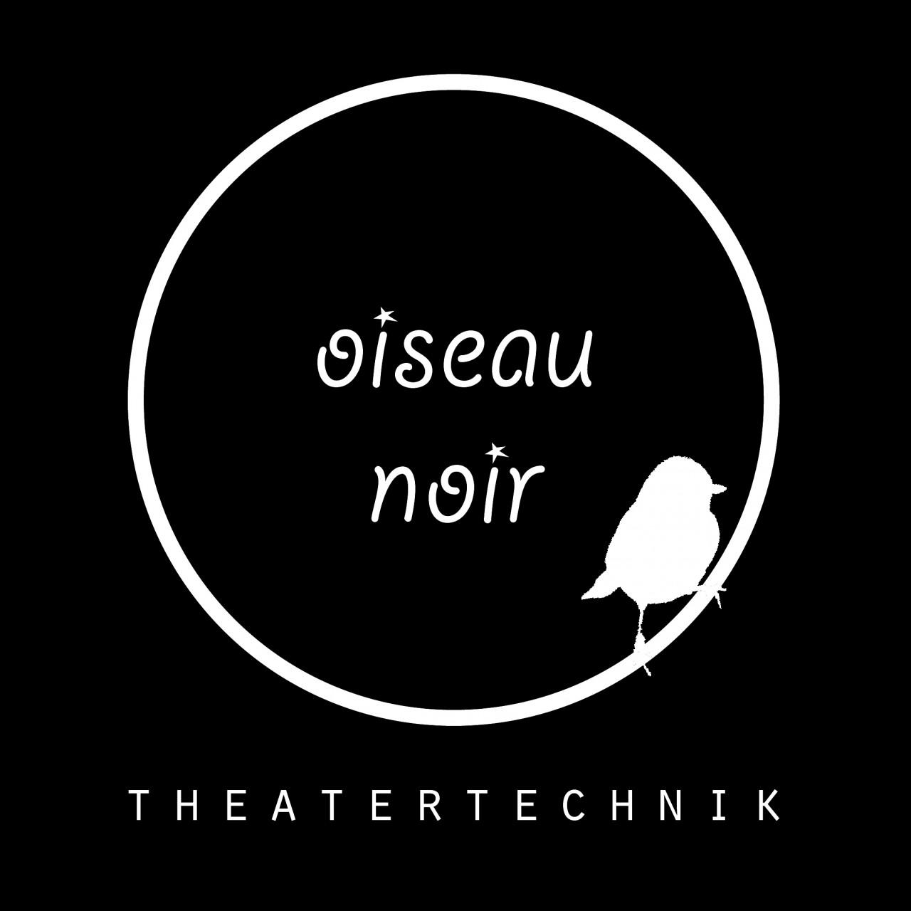 oiseau noir Theatertechnik